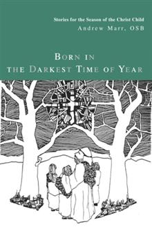 Born in the Darkest Time of Year